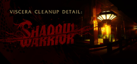 Viscera Cleanup Detail- Shadow Warrior