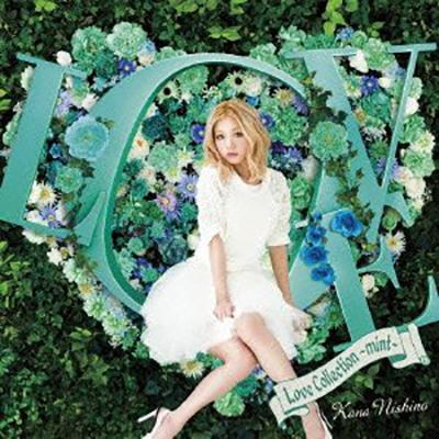 西野カナ「Love Collection ~mint~」(通常盤).