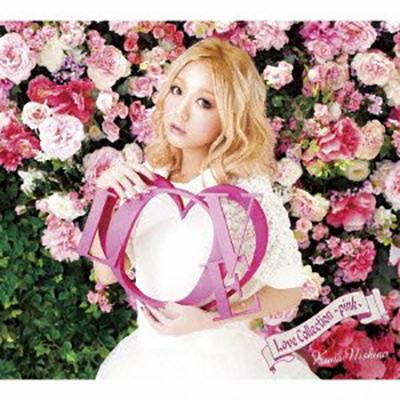 西野カナ「Love Collection ~pink~」(初回生産限定盤)(DVD付).