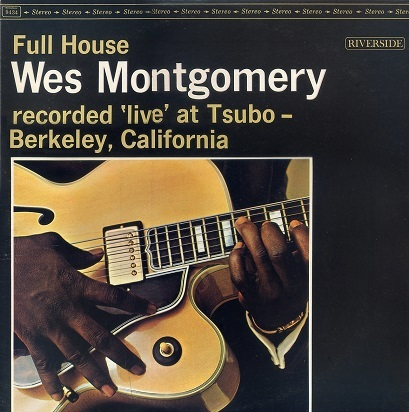 Wes Montgomery Full House Riverside RLP 9434