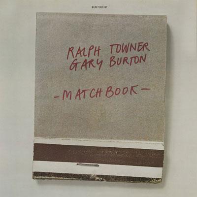 Ralph Towner,Gary Burton Matchbook ECM 1056