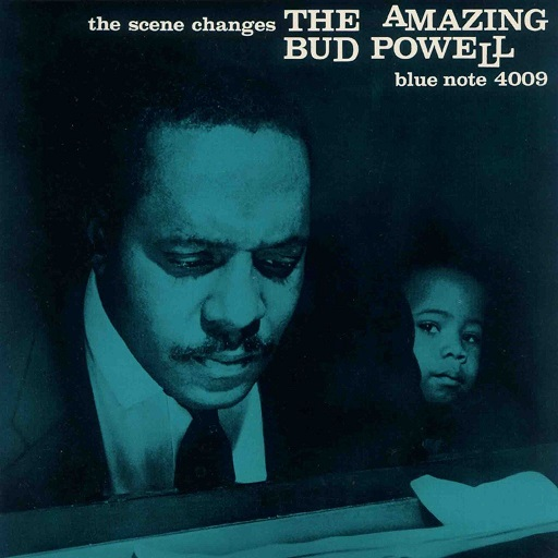 Bud Powell The Scene Changes Blue Note BLP 4009