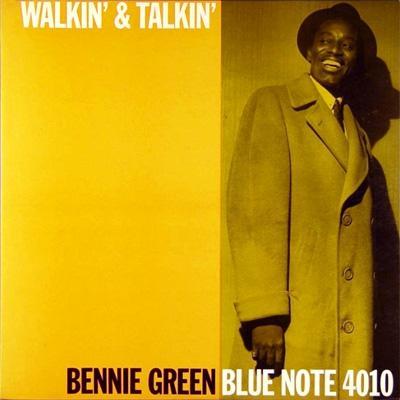 Bennie Green Walkin And Talkin Blue Note BLP 4010