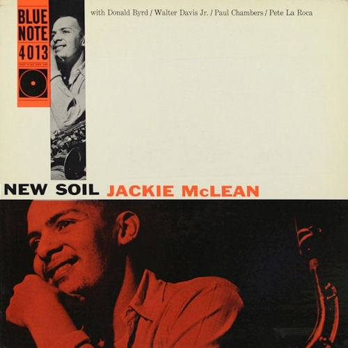Jackie McLean New Soil Blue Note BLP 4013