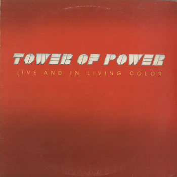 SL_TOWER OF POWER_LIVE AND IN LIVING COLOR_201602