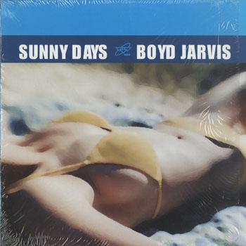 DG_BOYD JARVIS_SUNNY DAYS_201602