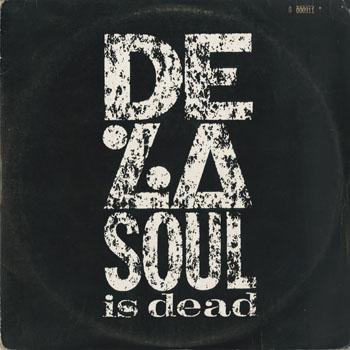 HH_DE LA SOUL_DE LA SOUL IS DEAD_201603