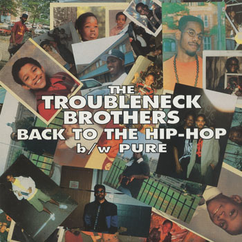 HH_TROUBLENECK BROTHERS_BACK TO THE HIP HOP_201603