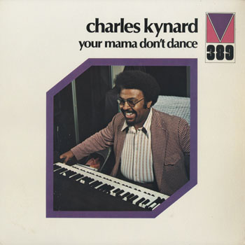 JZ_CHARLES KYNARD_YOUR MAMA DONT DANCE_201603