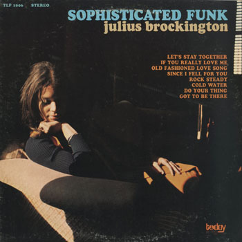 JZ_JULIUS BROCKINGTON_SOPHISTICATED FUNK_201603