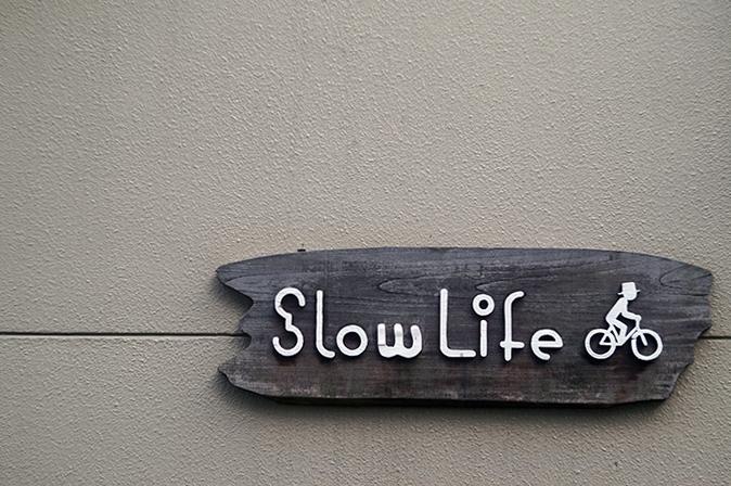 Slow Life01