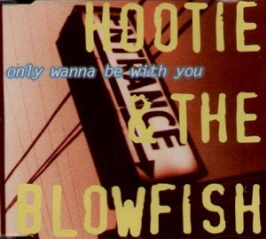 Only_Wanna_Be_With_You_-_Hootie_And _The_Blowfish_00
