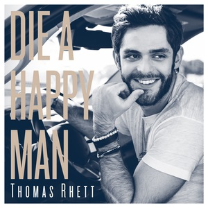 Die_A_Happ_Man_-_Thomas_Rhett_-_00