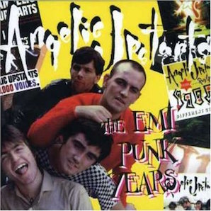 ANGELIC UPSTARTS「THE EMI PUNK YEARS」