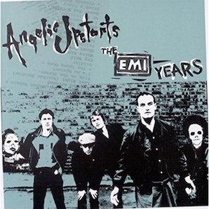 ANGELIC UPSTARTS「THE EMI YEARS」