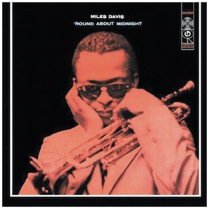 MILES DAVIS「ROUND ABOUT MIDNIGHT」