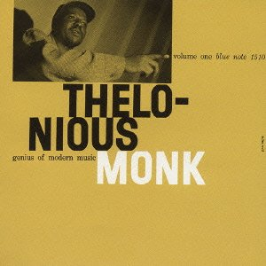 THELONIOUS MONK「GENIUS OF MODERN MUSIC VOL1」