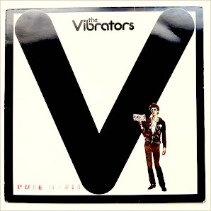 THE VIBRATORS「PURE MANIA」