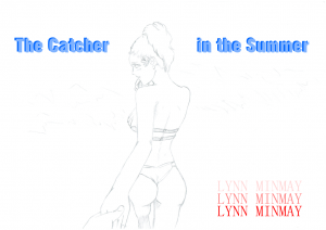 The catcher in the summer