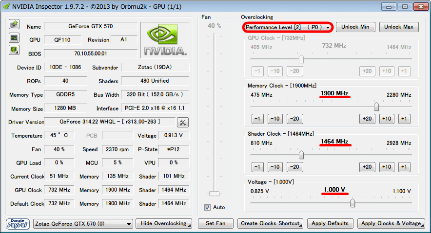 NVIDIA Inspector 1.9.7.2 Orbmu2k Performance Level [2] - (P0) Memory Clock 1900MHz Shader Clock 1464MHz Voltage 1.000V