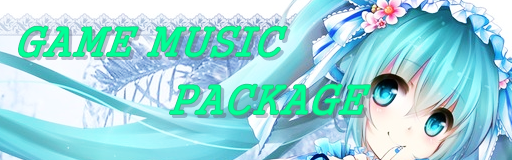 GAME MUSIC PACKAGE